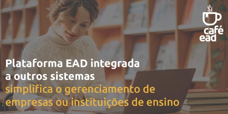 Café EAD - Plataformas EAD integradas